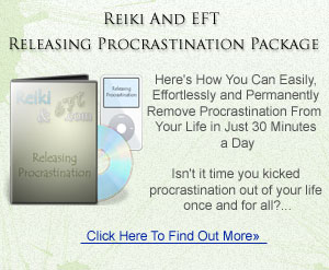 Reiki And EFT Releasing Procrastination Package